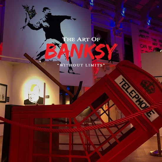 """The Art of Banksy: """"Without Limits"""" Exhibition"""
