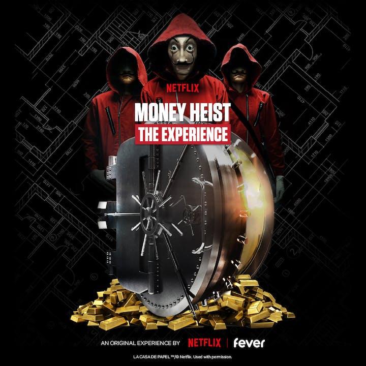 Money Heist: The Experience - London