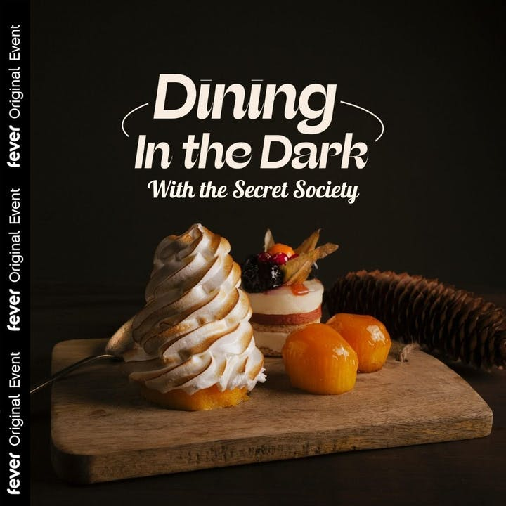 Dining in the Dark with The Secret Society