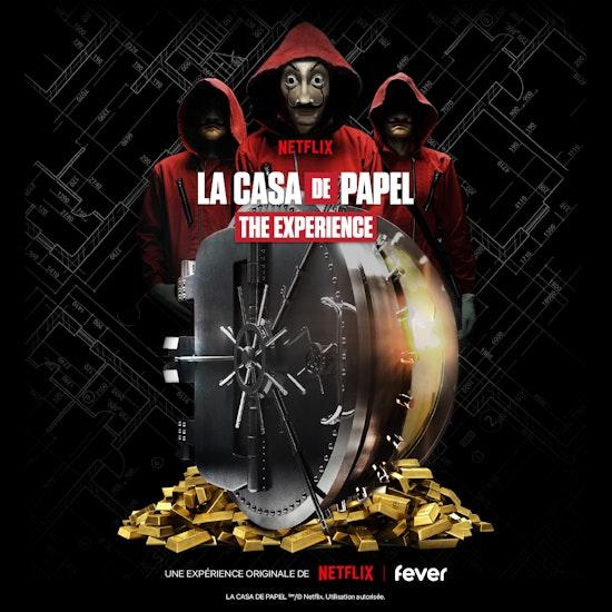 La Casa de Papel : The Experience - Paris