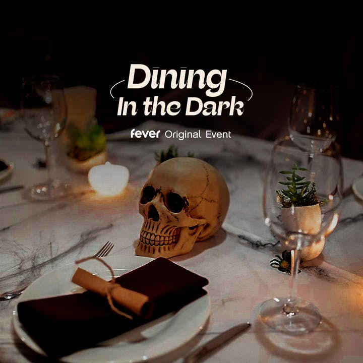 Dining in the Dark: The Halloween Edition