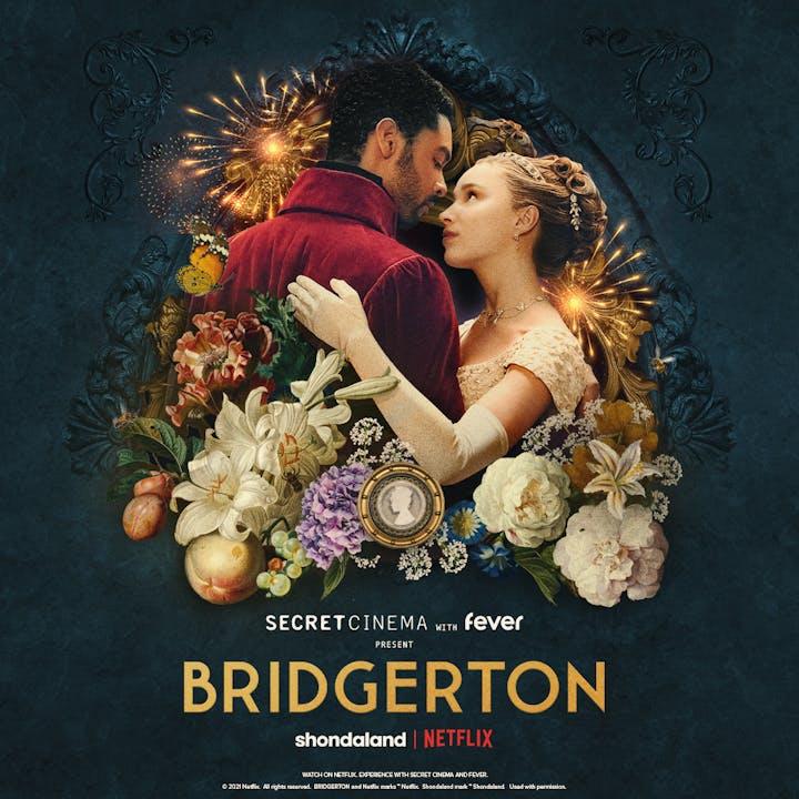 Secret Cinema Presents Bridgerton With Fever