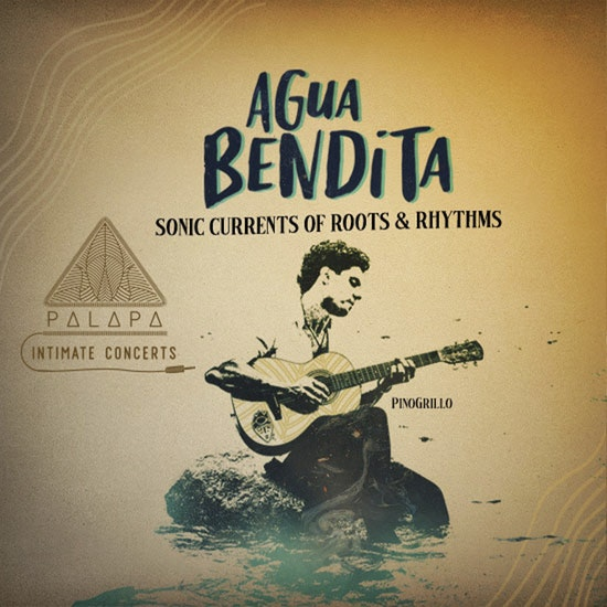 AGUA BENDITA: Open-Air Concert Sonic Currents, Roots, and Rhythms