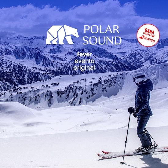 Polar Sound: la mejor música en Baqueira
