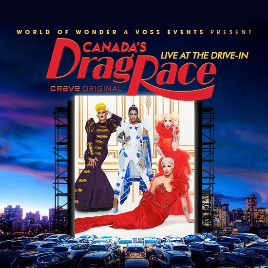Live at the Drive-In Calgary with Canada's Drag Race Stars!