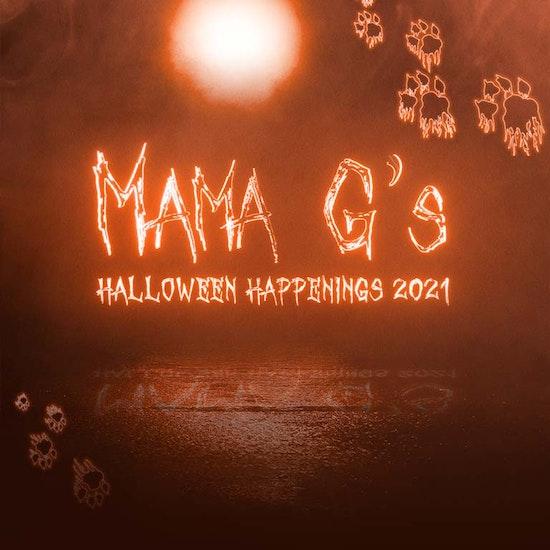 Mama G's Halloween Happenings 2021