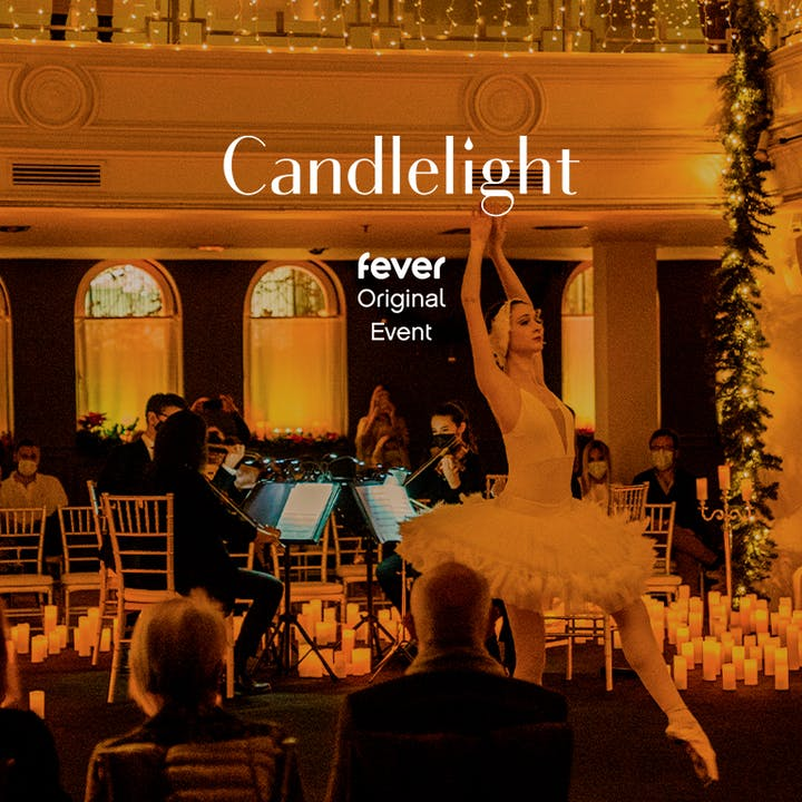 Candlelight: Songs from Tchaikovsky's Nutcracker & More ft. Ballet
