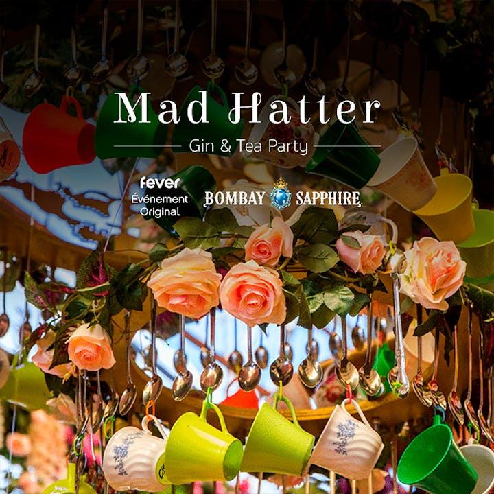 Mad Hatter : la Gin & Tea Party du Chapelier Fou
