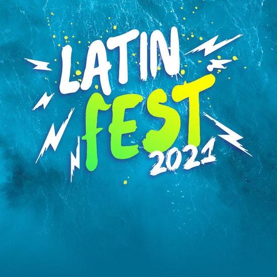 ¡Entradas para el Latin Fest 2021!