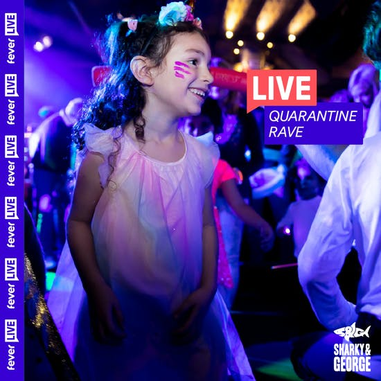 Quarantine Family Rave | Fever