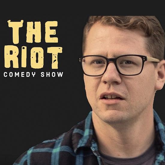 The Riot Comedy Show: Dustin Nickerson & Zoltan Kaszas